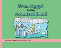 Discovering God's Way Preschool 1-2 Egypt to Promised Land
