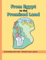 Discovering God's Way Primary 1-2 Egypt to Promised Land
