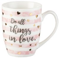 Mug - DO ALL THINGS IN LOVE