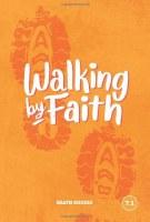 FBS-Walking by Faith 7:1