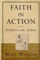 Faith in Action - James