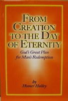 From Creation to the Day of Eternity: God's Great Plan for Man's Redemption