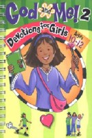 God and Me 2- Devotions for Girls (Ages 10-12)