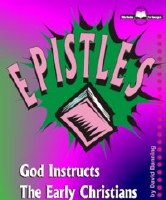 Epistles- God Instructs The Early Christians