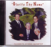 Favorite Hymns Quartet: Glorify Thy Name