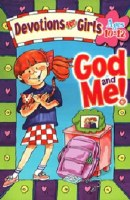 God and Me- Devotions for Girls (Ages 10-12)