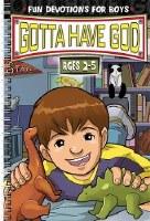 Gotta Have God- Ages 2-5