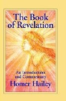 The Book of Revelation, An Introduction and Commentary