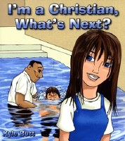 I'm a Christian, What's Next?