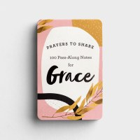 100 Pass-Along Notes for Grace