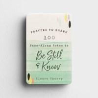 100 Pass-Along Notes Be Still