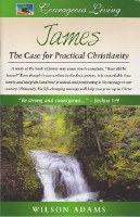 James: The Case for Practical Christianity
