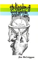 The Kingdom of God and the Planet Earth