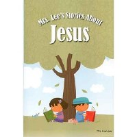 Mrs. Lee's Stories About Jesus Hardback