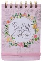 NOTEPAD, Be Still & Know