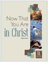 Now that You are in Christ (Truth in Life)