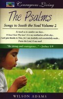 The Psalms: Songs to Sooth the Soul Vol 2