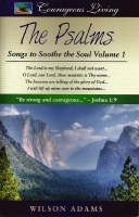 The Psalms: Songs to Sooth the Soul Vol 1