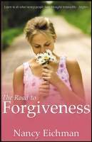 Road to Forgiveness- Learning to Forgive Others