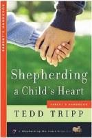 Shepherding a Child's Heart - Parents Handbook