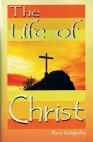 The Life of Christ (Truth in Life)