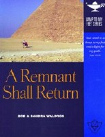 A Remnant Shall Return- Lamp Unto My Feet Series (Vol. 6)
