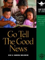 Go Tell The Good News- Lamp Unto My Feet Series (Vol. 8)