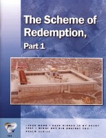 Word in the Heart: Senior High 10:3 The Scheme of Redemtion Part 1