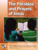 Word in the Heart: Junior High 8:2 The Parables and Prayers of Jesus