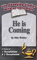 He is Coming: A Study of 1 Thessalonians & 2 Thessalonians (Life Changing Studies With an Open Bible)