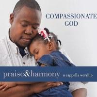 ACAPPELLA - COMPASSIONATE GOD