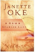 A Gown of Spanish Lace (Women of the West Book 11)