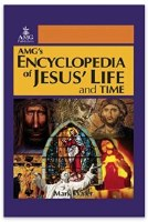 AMG'S ENCYCLOPEDIA OF JESUS' L