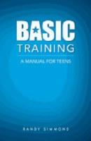 BASIC TRAINING A MANUAL FOR TE