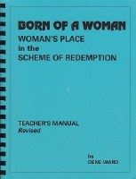 Born of a Woman- Teacher's Manual