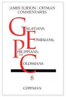 Coffman Commentary on Galatians, Ephesians, Philippians, & Colossians