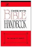 DeHoff Bible Handbook