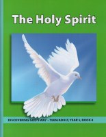 Discovering God's Way Teen/Adult 5-4 The Holy Spirit