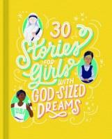30 Stories Girl GodSized Dream