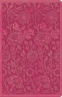 ESV Ultra Thin Bible- TruTone Berry Floral Design