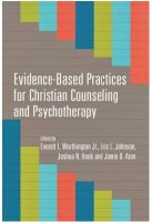 Evidence-Based Practices for Christian Counseling and Psychotherapy