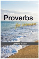 Faith Walk: Proverbs for Women
