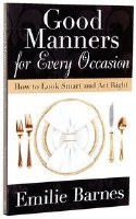 Good Manners for Every Occasion