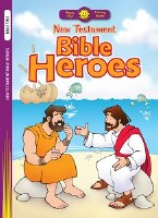 Happy Day- New Testament Bible Heroes Coloring Book