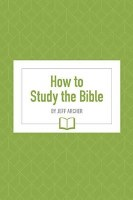 How to Study the Bible-Archer