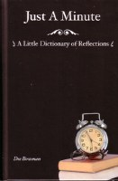 Just a Minute: A Little Dictionary of Reflections
