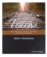 Laying the Tracks Book 1