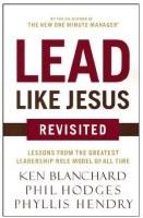 Lead Like Jesus Revisted