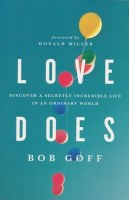 Love Does: Discover a Secretly