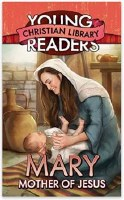Young Readers - Mary, Mother of Jesus